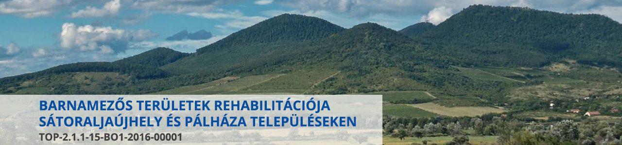 Barnamezős területek rehabilitációja Sátoraljaújhely és Pálháza településeken