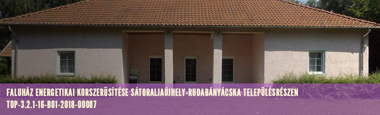 Faluház energetikai korszerűsítése Sátoraljaújhely-Rudabányácska településrészen