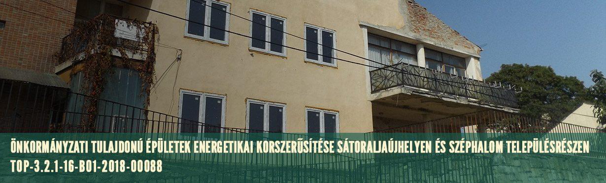 Önkormányzati tulajdonú épületek energetikai korszerűsítése Sátoraljaújhelyen és Széphalom településrészen